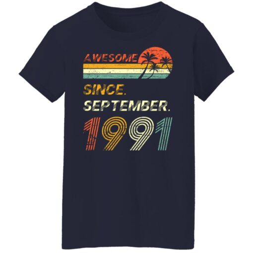 Gift 30 Years Old Awesome Since September 1991 30th Birthday T-Shirt 12 of Sapelle