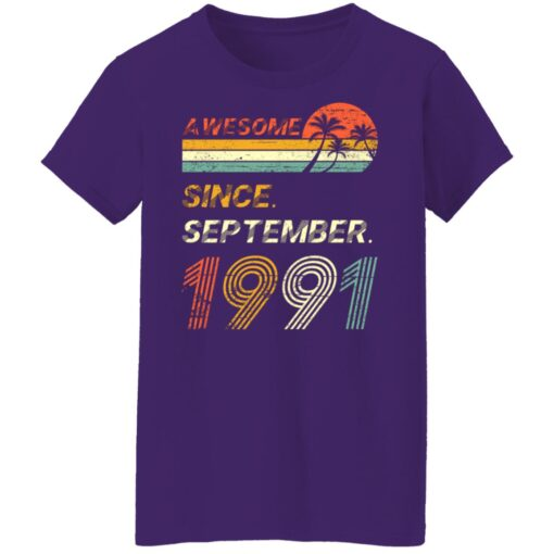Gift 30 Years Old Awesome Since September 1991 30th Birthday T-Shirt 13 of Sapelle
