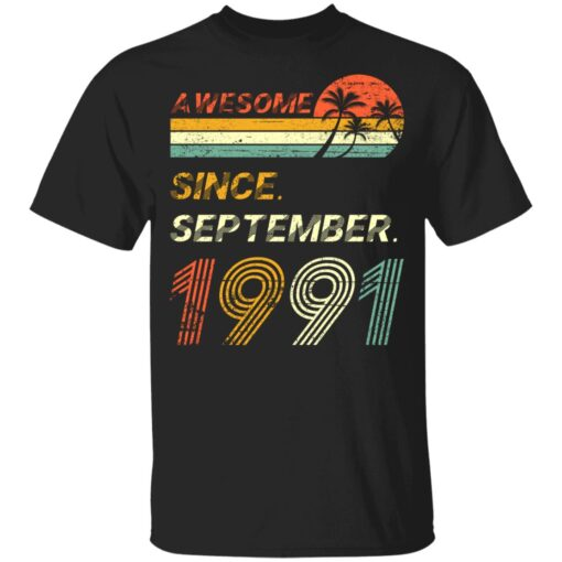 Gift 30 Years Old Awesome Since September 1991 30th Birthday T-Shirt 6 of Sapelle