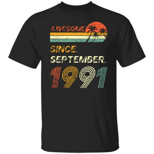 Gift 30 Years Old Awesome Since September 1991 30th Birthday T-Shirt 1 of Sapelle