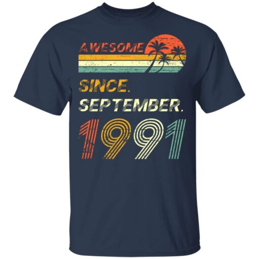 Gift 30 Years Old Awesome Since September 1991 30th Birthday T-Shirt 8 of Sapelle