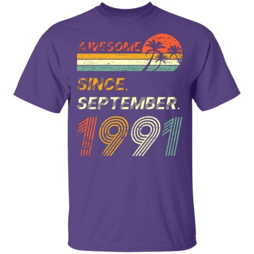 Gift 30 Years Old Awesome Since September 1991 30th Birthday T-Shirt 9 of Sapelle