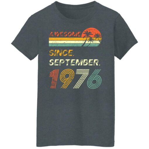 Gift 45 Years Old Awesome Since September 1976 45th Birthday T-Shirt 11 of Sapelle