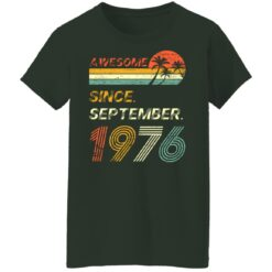 Gift 45 Years Old Awesome Since September 1976 45th Birthday T-Shirt 35 of Sapelle