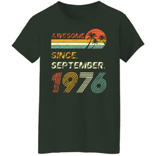 Gift 45 Years Old Awesome Since September 1976 45th Birthday T-Shirt 12 of Sapelle