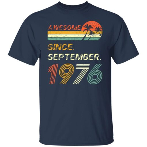 Gift 45 Years Old Awesome Since September 1976 45th Birthday T-Shirt 3 of Sapelle