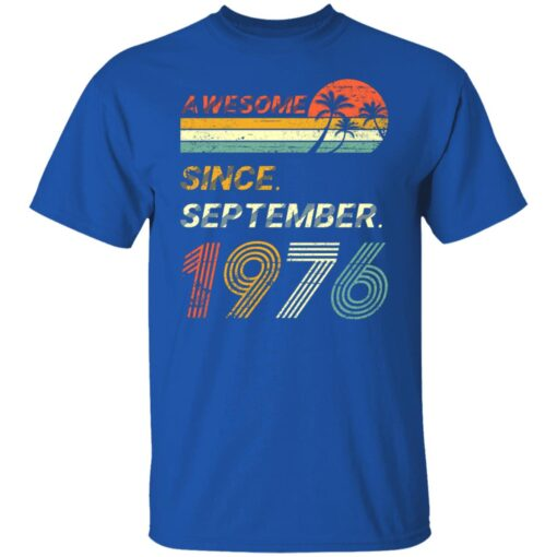 Gift 45 Years Old Awesome Since September 1976 45th Birthday T-Shirt 5 of Sapelle