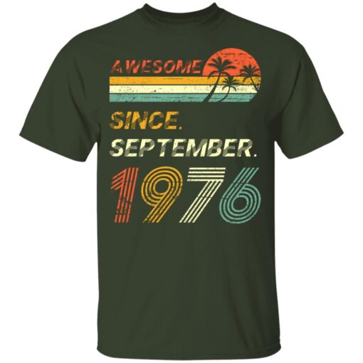 Gift 45 Years Old Awesome Since September 1976 45th Birthday T-Shirt 7 of Sapelle