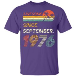 Gift 45 Years Old Awesome Since September 1976 45th Birthday T-Shirt 29 of Sapelle