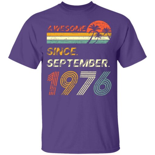Gift 45 Years Old Awesome Since September 1976 45th Birthday T-Shirt 9 of Sapelle