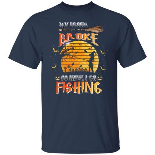 My Broom Broke So Now I Go Fishing Funny Halloween Costume T-Shirt 3 of Sapelle