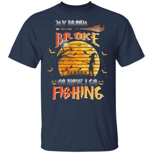 My Broom Broke So Now I Go Fishing Funny Halloween Costume T-Shirt 6 of Sapelle