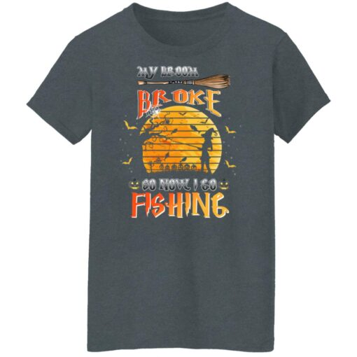 My Broom Broke So Now I Go Fishing Funny Halloween Costume T-Shirt 10 of Sapelle