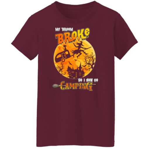 My Broom Broke So Now I Go Camping Funny Halloween Costume T-Shirt 15 of Sapelle