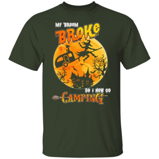 My Broom Broke So Now I Go Camping Funny Halloween Costume T-Shirt 3 of Sapelle