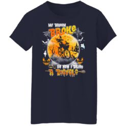 My Broom Broke So Now I Drive A Bicycle Halloween Costume T-Shirt 38 of Sapelle