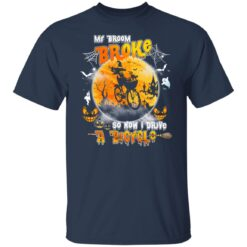 My Broom Broke So Now I Drive A Bicycle Halloween Costume T-Shirt 18 of Sapelle