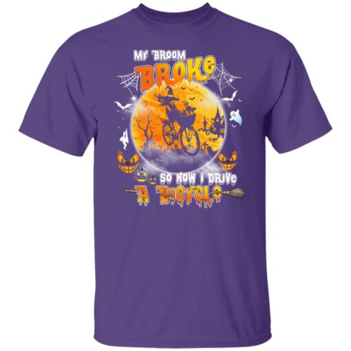 My Broom Broke So Now I Drive A Bicycle Halloween Costume T-Shirt 4 of Sapelle