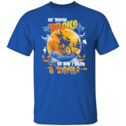 My Broom Broke So Now I Drive A Bicycle Halloween Costume T-Shirt 22 of Sapelle
