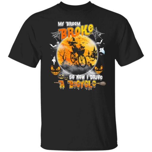 My Broom Broke So Now I Drive A Bicycle Halloween Costume T-Shirt 1 of Sapelle