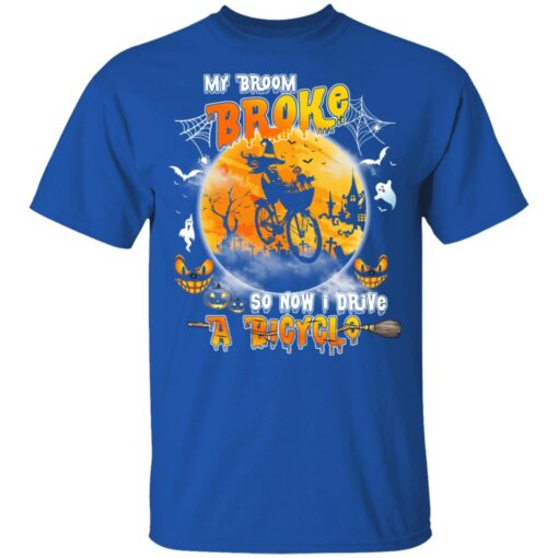 My Broom Broke So Now I Drive A Bicycle Halloween Costume T-Shirt 10 of Sapelle