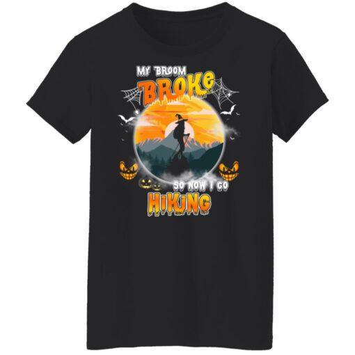 My Broom Broke So Now I Go Hiking Funny Halloween Costume T-Shirt 13 of Sapelle