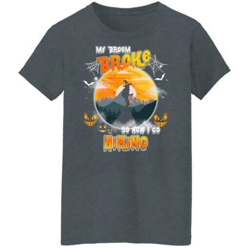 My Broom Broke So Now I Go Hiking Funny Halloween Costume T-Shirt 14 of Sapelle