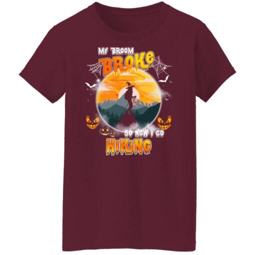 My Broom Broke So Now I Go Hiking Funny Halloween Costume T-Shirt 15 of Sapelle