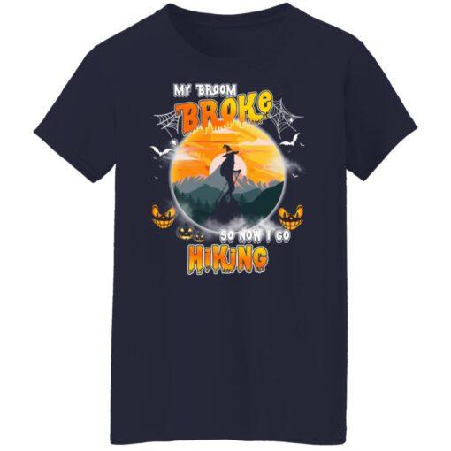 My Broom Broke So Now I Go Hiking Funny Halloween Costume T-Shirt 16 of Sapelle