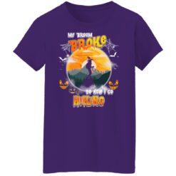 My Broom Broke So Now I Go Hiking Funny Halloween Costume T-Shirt 49 of Sapelle