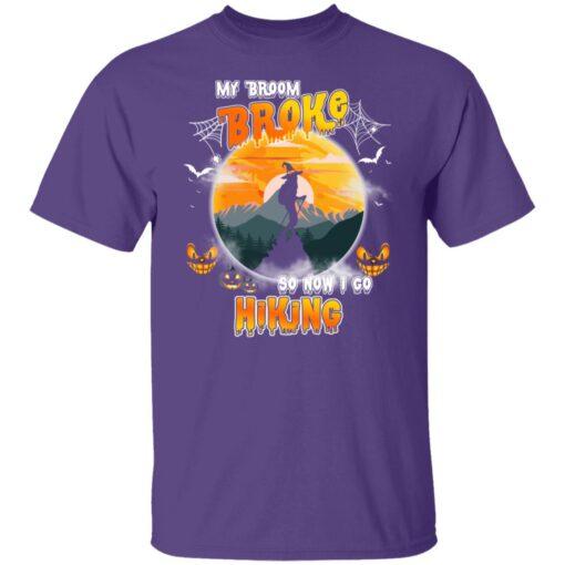 My Broom Broke So Now I Go Hiking Funny Halloween Costume T-Shirt 5 of Sapelle