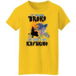 My Broom Broke So Now I Go Kayaking Funny Halloween Costume T-Shirt 39 of Sapelle
