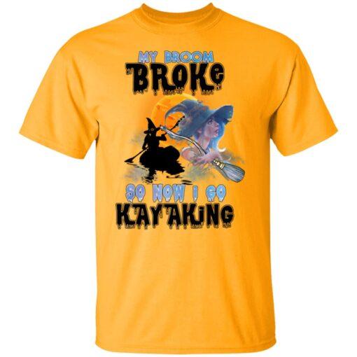 My Broom Broke So Now I Go Kayaking Funny Halloween Costume T-Shirt 4 of Sapelle