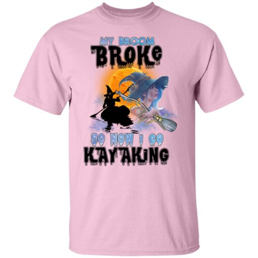My Broom Broke So Now I Go Kayaking Funny Halloween Costume T-Shirt 5 of Sapelle