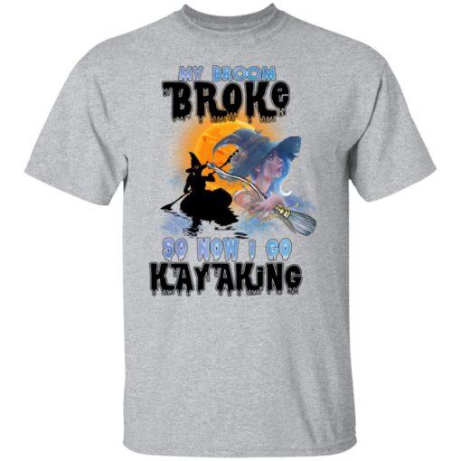 My Broom Broke So Now I Go Kayaking Funny Halloween Costume T-Shirt 6 of Sapelle