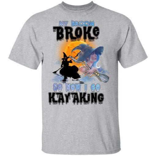 My Broom Broke So Now I Go Kayaking Funny Halloween Costume T-Shirt 9 of Sapelle