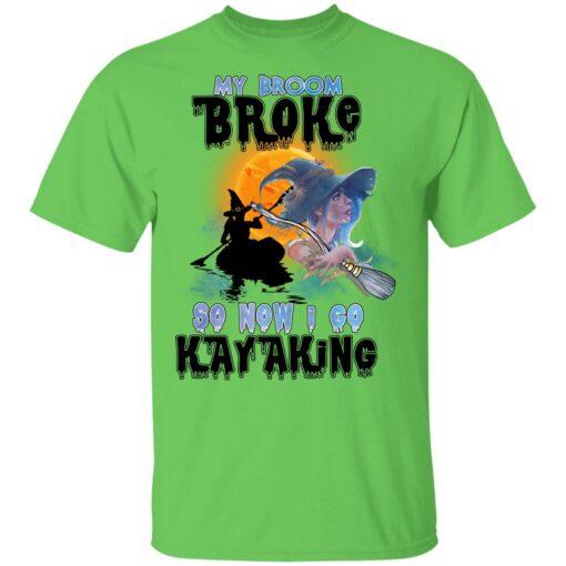 My Broom Broke So Now I Go Kayaking Funny Halloween Costume T-Shirt 10 of Sapelle