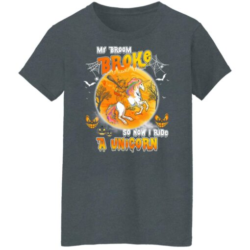 My Broom Broke So Now I Ride A Unicorn Funny Halloween Costume T-Shirt 13 of Sapelle