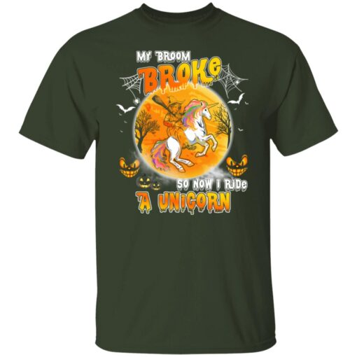 My Broom Broke So Now I Ride A Unicorn Funny Halloween Costume T-Shirt 3 of Sapelle