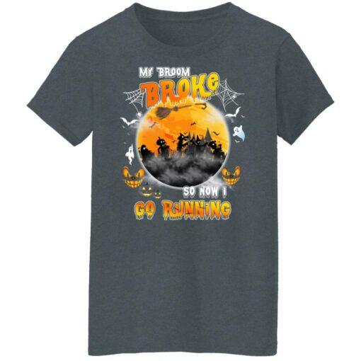 My Broom Broke So Now I Go Running Funny Halloween Costume T-Shirt 13 of Sapelle