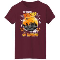 My Broom Broke So Now I Go Running Funny Halloween Costume T-Shirt 42 of Sapelle