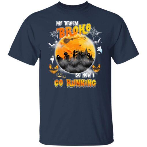 My Broom Broke So Now I Go Running Funny Halloween Costume T-Shirt 3 of Sapelle