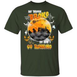 My Broom Broke So Now I Go Running Funny Halloween Costume T-Shirt 28 of Sapelle