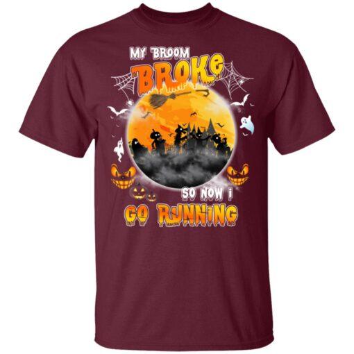 My Broom Broke So Now I Go Running Funny Halloween Costume T-Shirt 8 of Sapelle