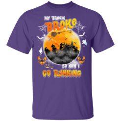 My Broom Broke So Now I Go Running Funny Halloween Costume T-Shirt 34 of Sapelle