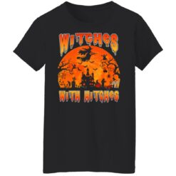 Womens Witches With Hitches Witch Funny Halloween Costume T-Shirt 31 of Sapelle