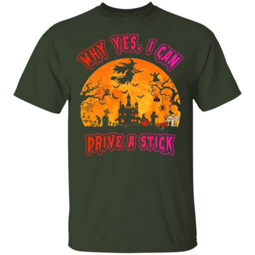 Why Yes, I can Drive A Stick Witch Funny Halloween Costume T-Shirt 7 of Sapelle