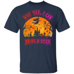 Why Yes, I can Drive A Stick Witch Funny Halloween Costume T-Shirt 26 of Sapelle