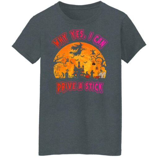 Why Yes, I can Drive A Stick Witch Funny Halloween Costume T-Shirt 10 of Sapelle