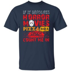 Halloween If It Involves Horror Movies PIZZA And A Couch T-Shirt 15 of Sapelle